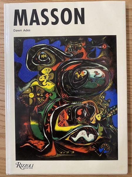 Andre Masson by Dawn Ades アンドレ・マッソン作品集