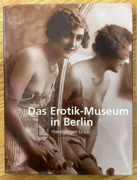 Das Erotik-Museum in Berlin