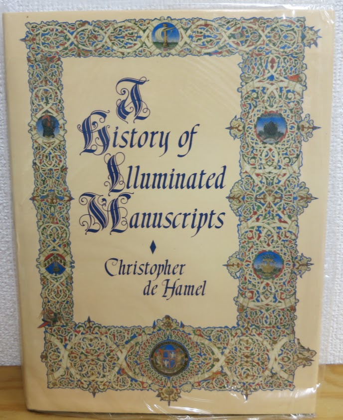 A history of illuminated manuscripts by CHRISTOPHER DE HAMEL
