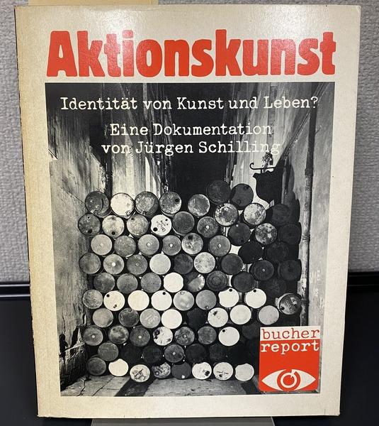 Aktionskunst 著:Jurgen Schilling アクション・アート 洋書