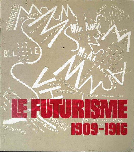 LE FUTURISME 1909-1916 未来派 洋書
