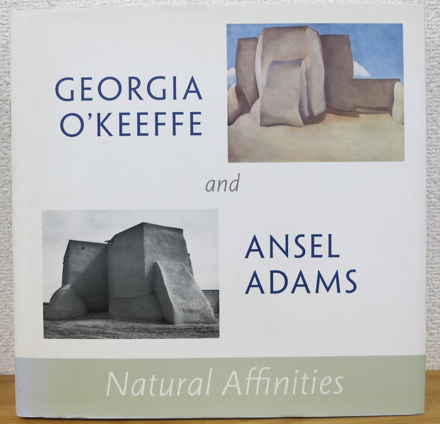 Georgia O'Keeffe and Ansel Adams: Natural Affinities