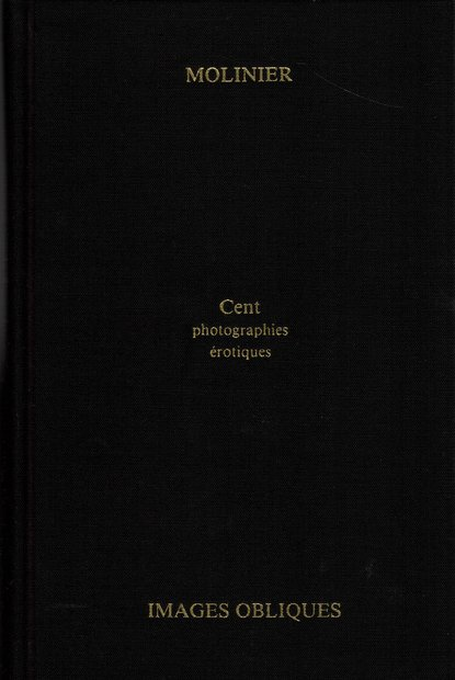 Cent Photographies Erotiques ピエール・モリニエ