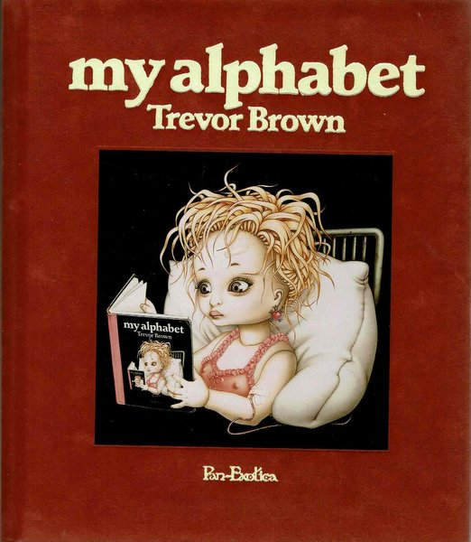 my alphabet Trevor Brown