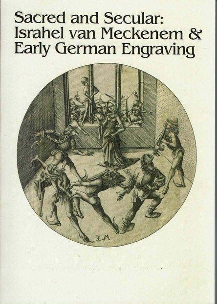 聖なるもの、俗なるもの メッケネムとドイツ初期銅版画 展覧会図録