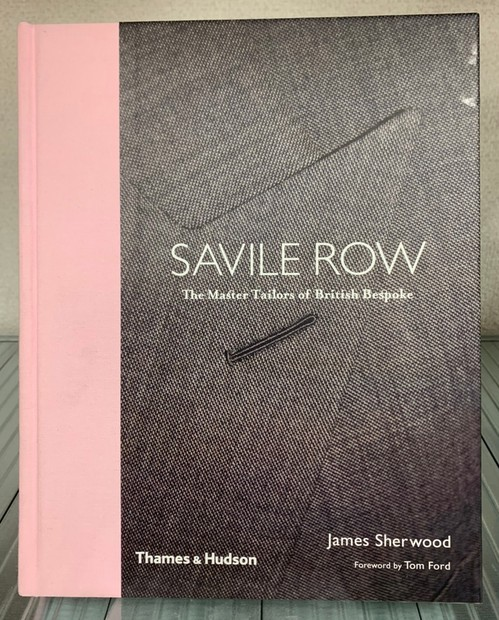 SAVILE ROW The Master Tailors of British Bespoke 著:James Sherwood