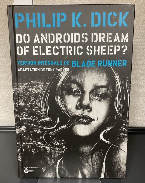 DO ANDROIDS DREAM OF ELECTRIC SHEEP? VERSION INTEGRALE DE BLADE RUNNER