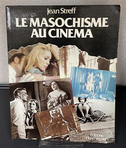 LE MASOCHISME AU CINEMA 映画のマゾヒズム 洋書
