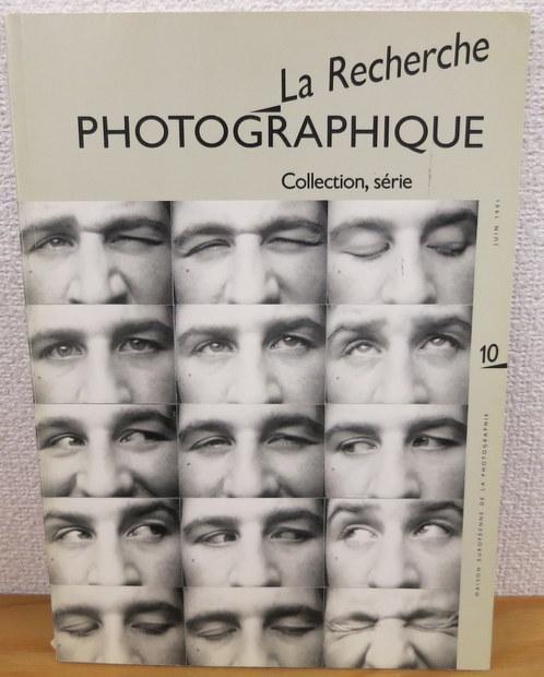 La Recherche Photographique N°10: Collection, serie,