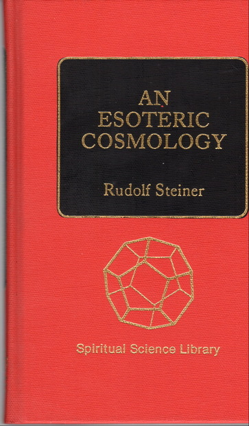 An Esoteric Cosmology  by Rudolf Steiner ルドルフ・シュタイナー