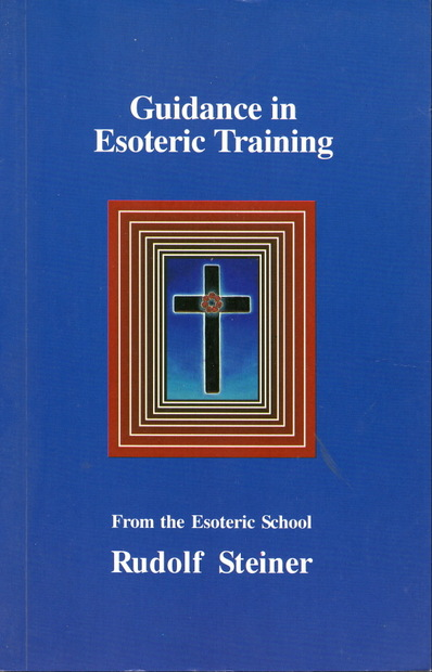 Guidance in Esoteric Training by Rudolf Steiner ルドルフ・シュタイナー