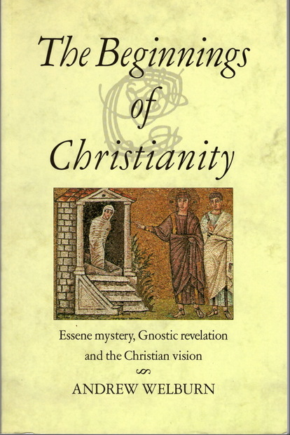 The Beginnings of Christianity by Andrew Welburn