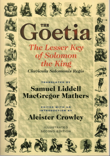 The Goetia the Lesser Key of Solomon the King by S. L. MacGregor Mathers