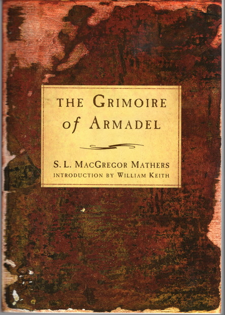 The Grimoire of Armadel by S. L. MacGregor Mathers