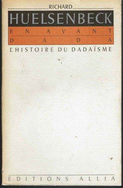 EN AVANT DADA L histoire du dadaisme 著:Richard Huelsenbeck ダダイズム