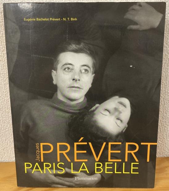 Jacques Pr?vert, Paris la belle