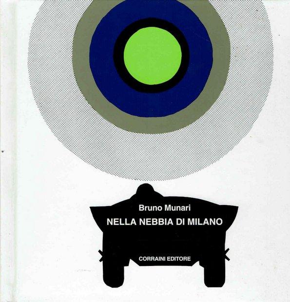 Nella nebbia di Milano Bruno Munari ブルーノ・ムナーリ