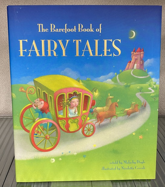 The Barefoot Book of Fairy Tales by Malachy Doyle/Nicoletta Ceccoli