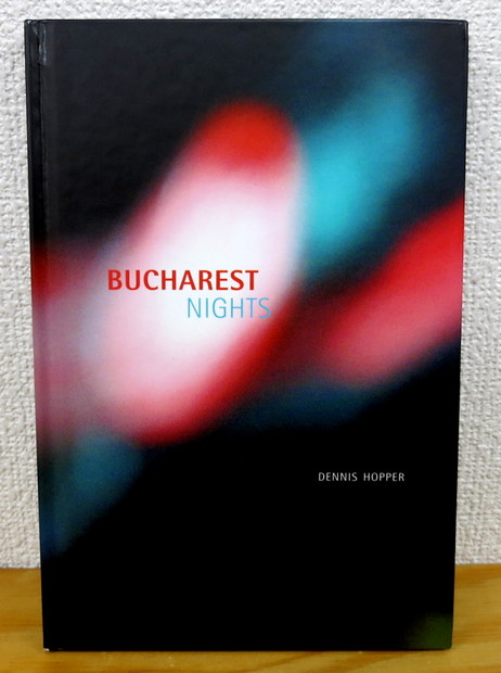 Bucharest Nights by Dennis Hopper