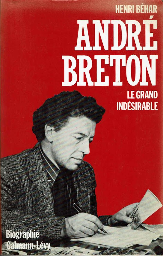 Andre Breton   Le grand indesirable