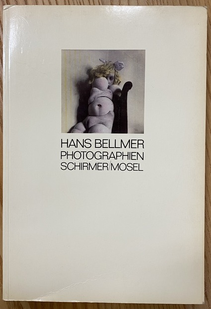 HANS BELLMER PHOTOGRAPHIEN SCHIRMER/MOSEL ハンス・ベルメール 洋書