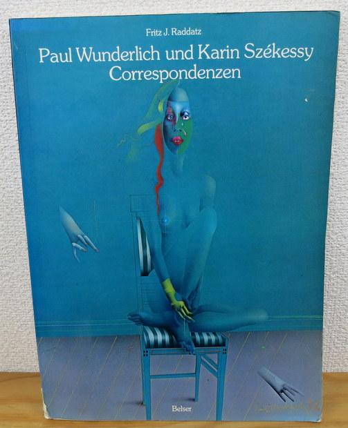 Correspondenzen by Paul Wunderlich  und Karin Szekessy