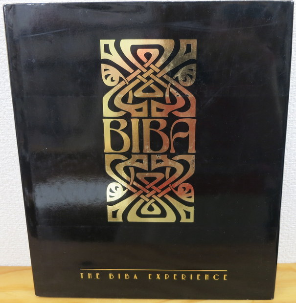 Biba:The Biba Experience by Alwyn W Turner