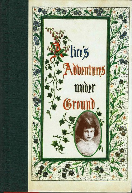 Alice's adventures under ground Lewis Carroll 洋書