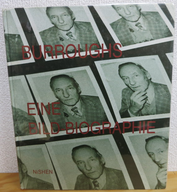 Burroughs: Eine Bild-Biographie