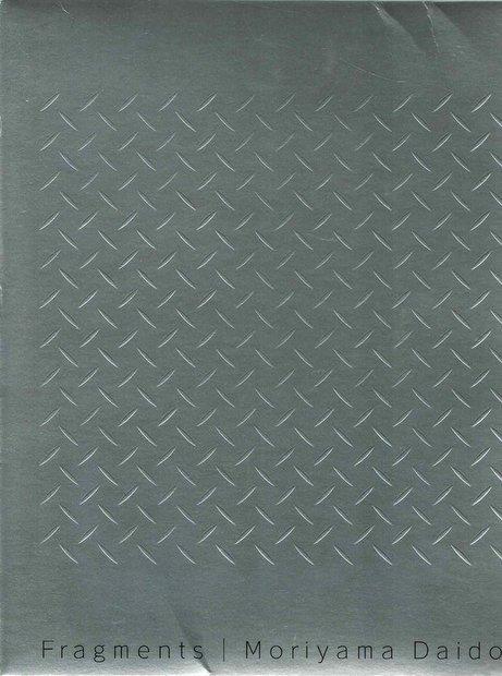 Fragments: Moriyama Daido 1964-1998