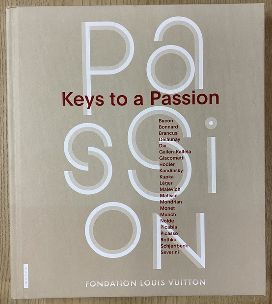 Keys to a Passion 著:Fondation Louis Vuitton 洋書 フォンダシオン ルイ・ヴィトン 展覧会図録