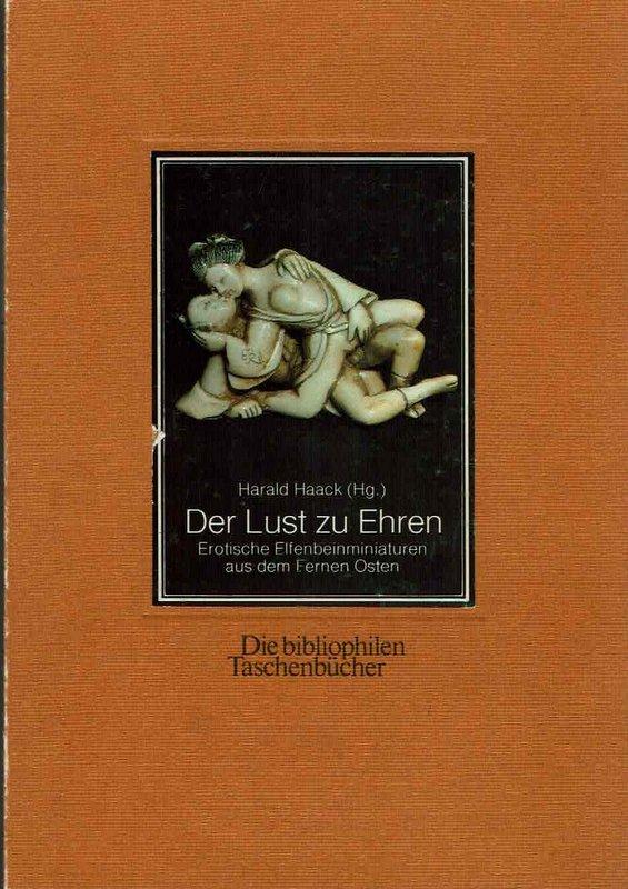 Der Lust zu Ehren. Die bibliophilen Taschenbücher Nr. 394