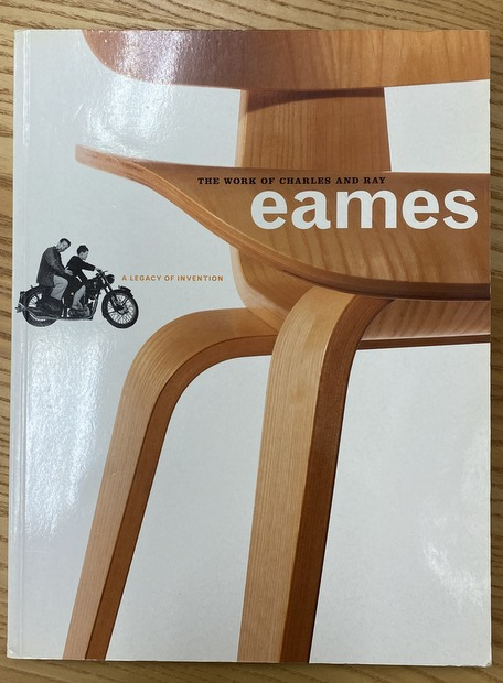 The Work of Charles and Ray Eames  A Legacy of Invention