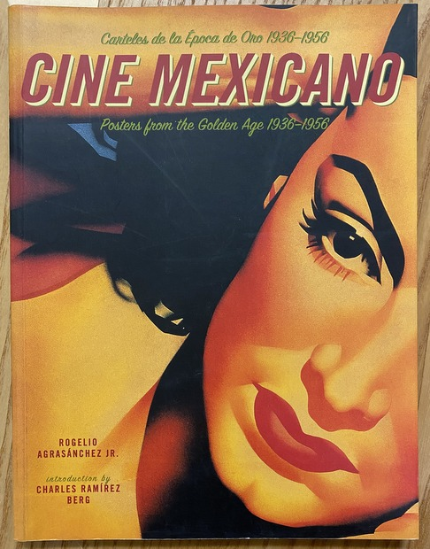 CINE MEXICANO Posters from the Golden Age 1936-1956 メキシコ映画ポスター 洋書