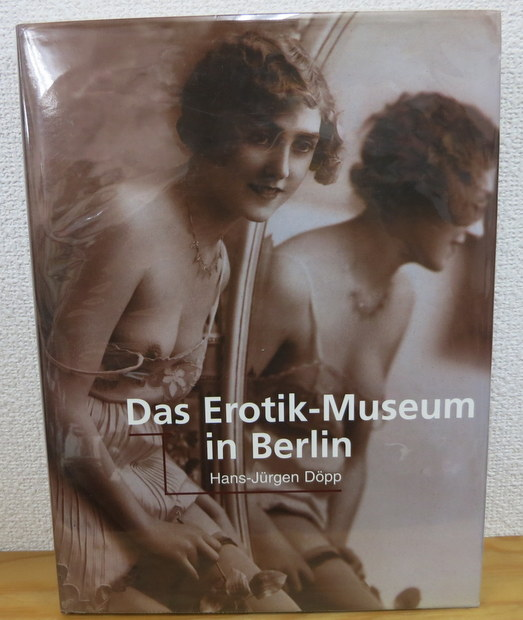 Das Erotik-Museum in Berlin