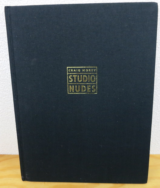 Studio Nudes: Selected Photographs 1989-1992 by Craig Morey