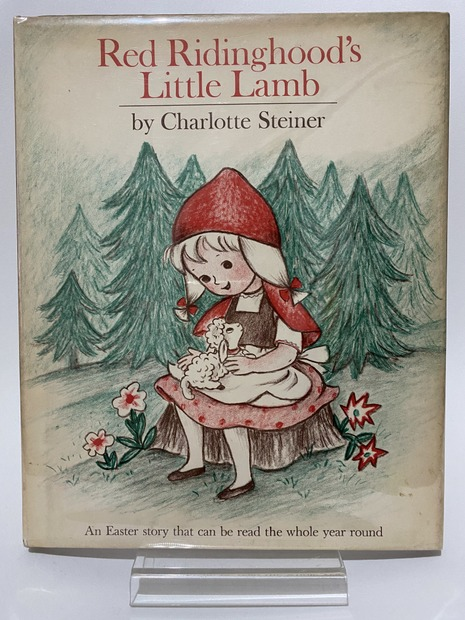 Red Ridinghood's Little Lamb by Charlotte Steiner