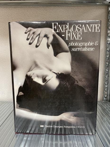 EXPLOSANTE-FIXE photographie & Surrealisme