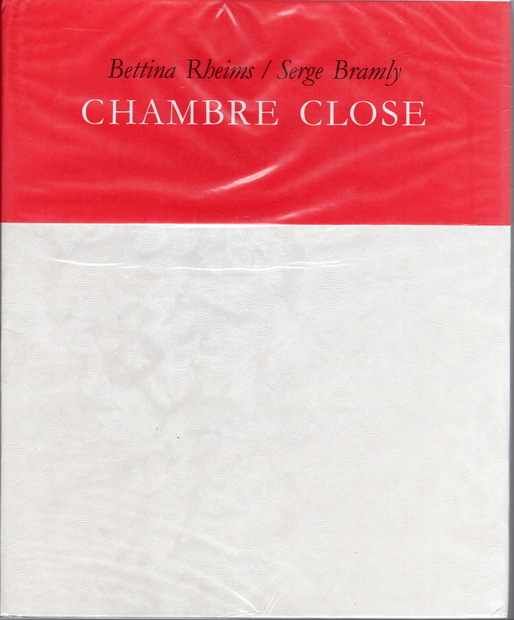 CHAMBRE CLOSE Bettina Rbeims/Serge Bramly
