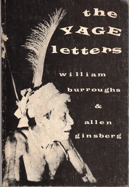 The Yage Letters by William S. Burroughs