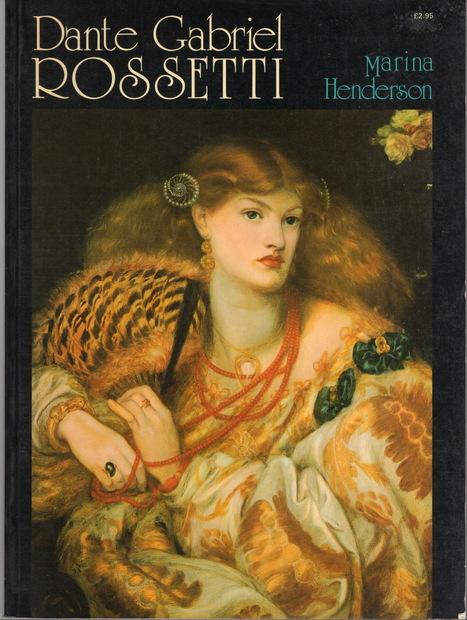 Dante gabriel Rossetti ダンテ・ガブリエル・ロセッティ画集