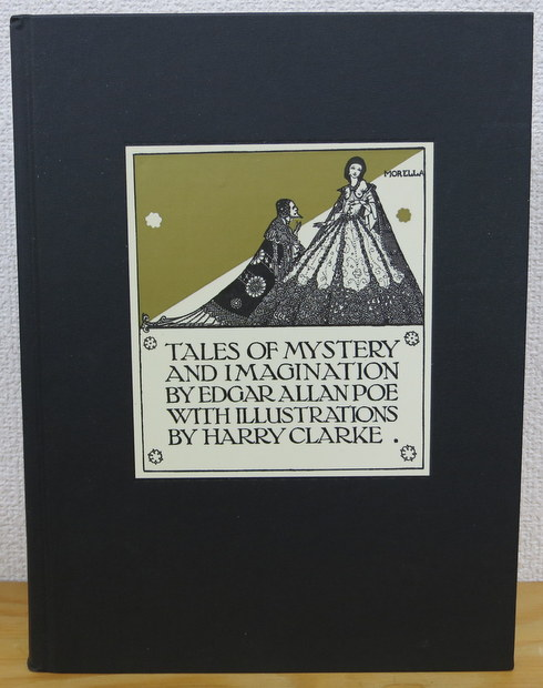 Tales of Mystery and Imagination (Calla Editions) by Edgar Allan Poe / Harry Clarke