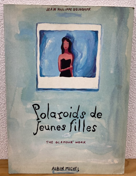 "Polaroids de jeunes filles : the ""glamour"" work"