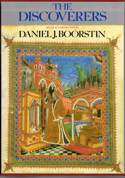 The Discoverers Daniel J. Boorstin