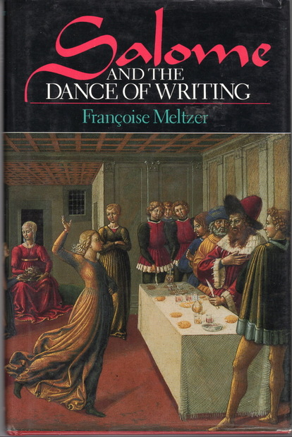 Salome and the Dance of Writing Francoise Meltzer