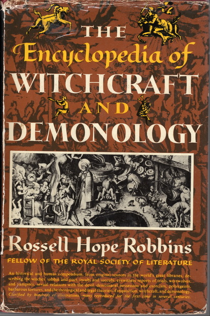 The Encyclopedia Of Witchcraft & Demonology by Robbins【魔女と悪魔信仰】