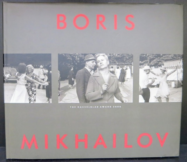 Boris Mikhailov The Hasselblad Award 2000