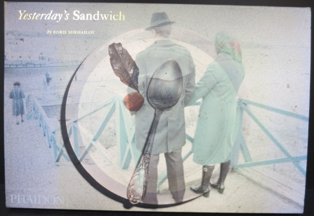 Yesterday's Sandwich Boris Mikhailov