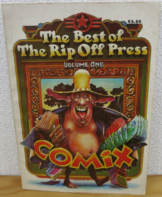 The Best of The Rip Off Press Volume 1