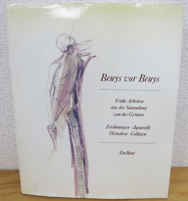 Beuys vor Beuys: Fru?he Arbeiten aus der Sammlung van der Grinten